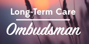 Long-Term Care Ombudsman
